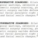 His own pre-operative and post-operative diagnoses are duplicates!